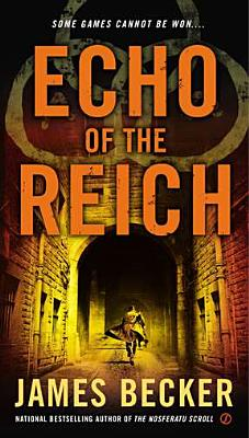 Echo of the Reich By Becker, James